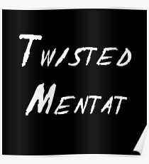 Twisted Mentat Poster