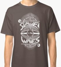 Slave to the Waves Typography Classic T-Shirt