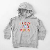 I Love You 3000 v2 Toddler Pullover Hoodie