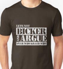 Lets Not Bicker Slim Fit T-Shirt