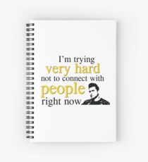 I'm Trying Very Hard Not To Connect With People Right Now Spiral Notebook