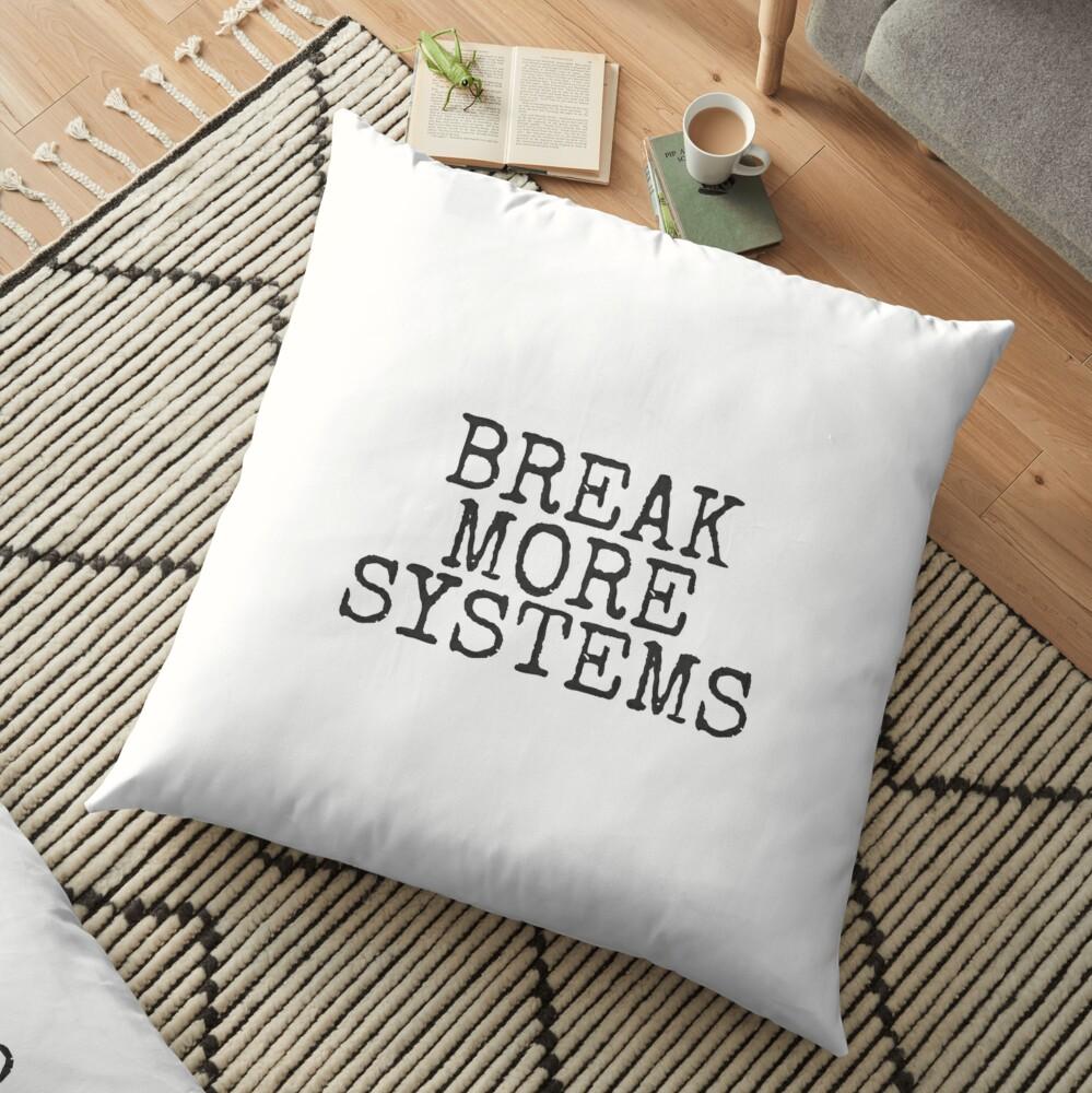 Break More Systems Floor Pillow