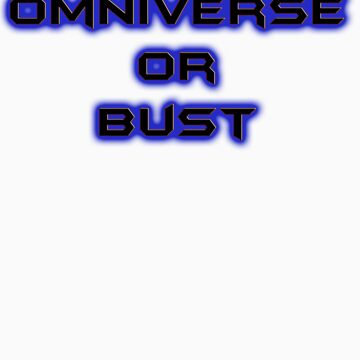 Omniverse or Bust by Dataman
