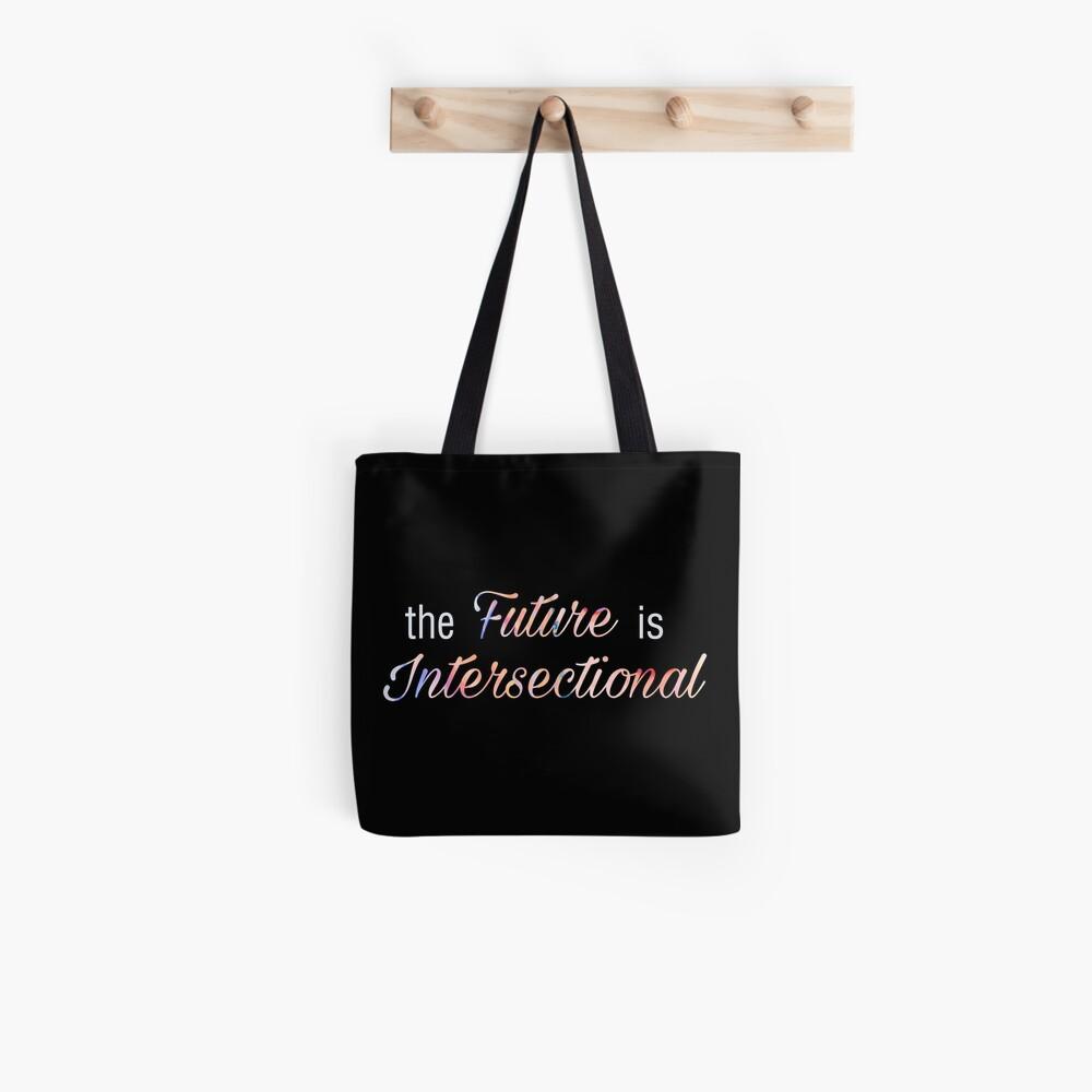 Die Zukunft ist intersektional! Tote Bag