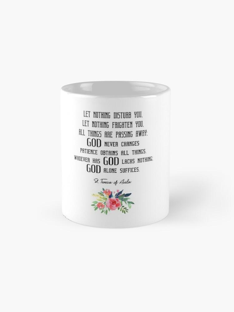 Religious Gift Idea Nada Te Turbe Nada Te Espante Solo Dios Basta Teresa de Jesus Catholic Carmelite Coffee Mug Tea Cup