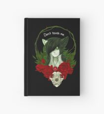Don't touch me Hardcover Journal