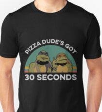 Pizza dude s got 30 seconds vintage Slim Fit T-Shirt