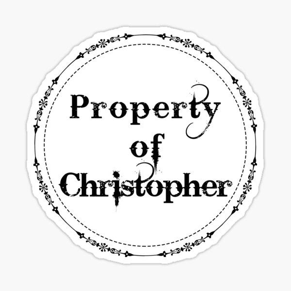 Property of Christopher Sticker