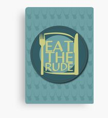 Eat The Rude (Green) Canvas Print