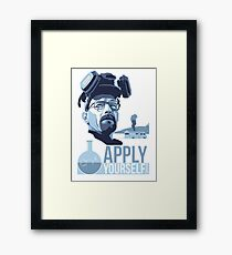 Breaking bad Apply Yourself Framed Print