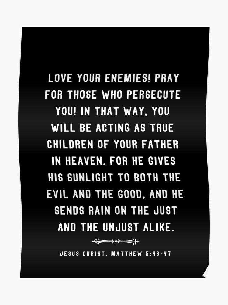 Matthieu 5 43 47 Bible Jésus Chrétien Citation Poster