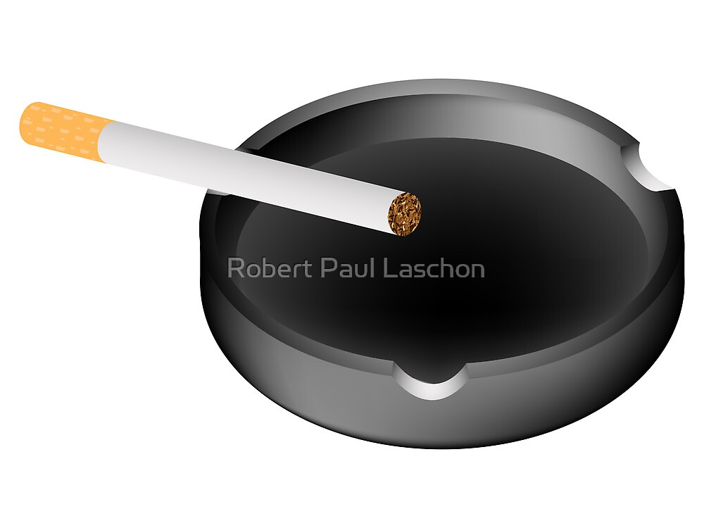 ashtray and cigarette by Laschon Robert Paul