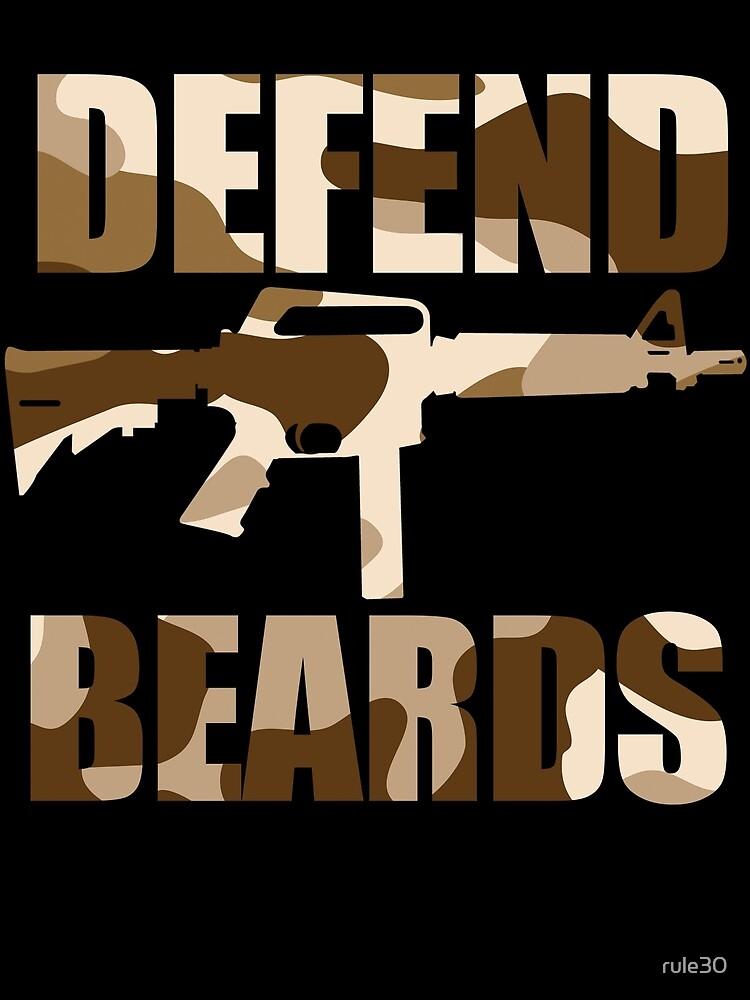 DEFEND BEARDS by rule30