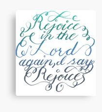 Rejoice in the Lord Always - color Canvas Print
