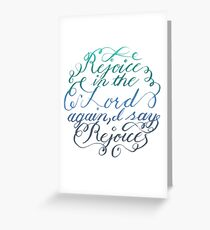 Rejoice in the Lord Always - color Greeting Card