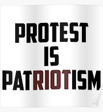 PROTEST IS PATRIOTISM Poster