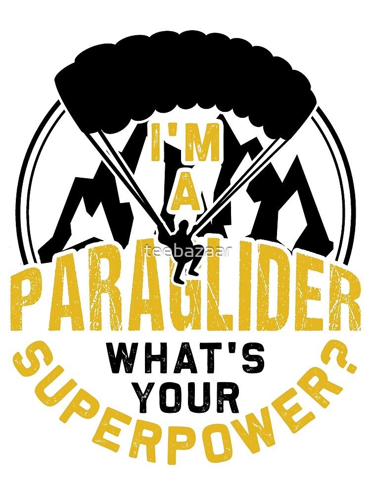 I'm A Paraglider Fan Gift by teebazaar