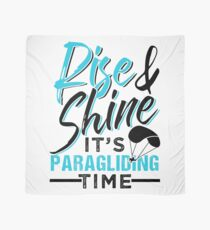 Rise And Shine It's Paragliding Time Scarf