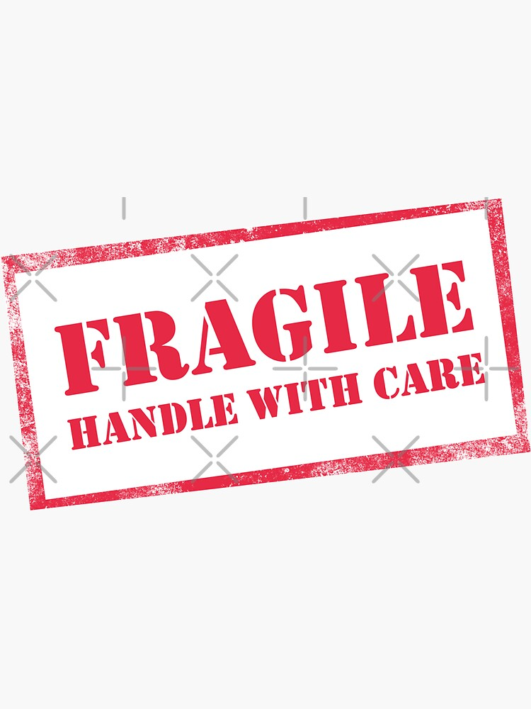 Fragile, Handle with Care by BethsdaleArt