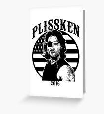 Plissken For President 2016 Greeting Card