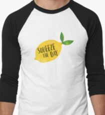 Squeeze the Day Baseball ¾ Sleeve T-Shirt