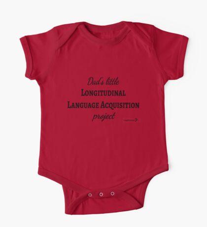 Dad's Little Longitudinal Language Acquisition Project (black text) - for baby linguists Kids Clothes
