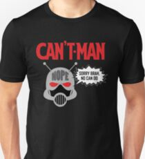 Can't Man T-Shirt