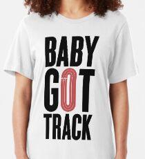 Baby Got Track Slim Fit T-Shirt