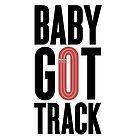 Baby Got Track by kristentwarner