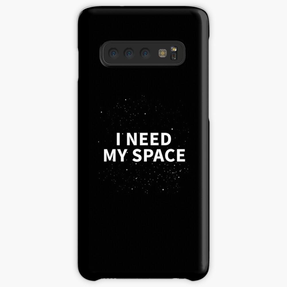 I Need My Space Slogan Case & Skin for Samsung Galaxy