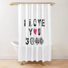 I Love You 3k Shower Curtain