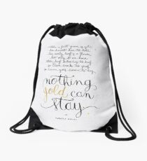 Nothing gold can stay Drawstring Bag