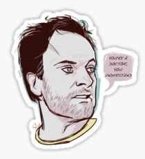 You're a doctor, you understand Sticker