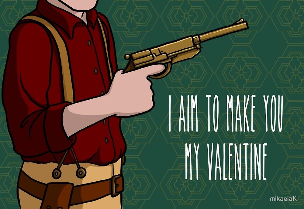 I Aim To Make You My Valentine by mikaelaK
