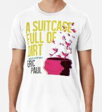 A Suitcase Full of Dirt - Cover Art Premium T-Shirt