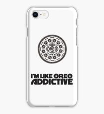 I'm Like Oreo Addictive iPhone Case/Skin