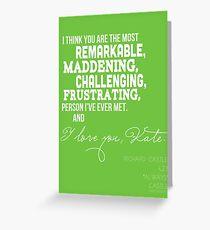 I Love You, Kate. Greeting Card