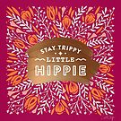 Bleiben Sie Trippy Little Hippie - Fuchsia Palette von Cat Coquillette
