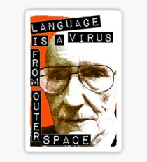 Language is a virus from outer space! Sticker