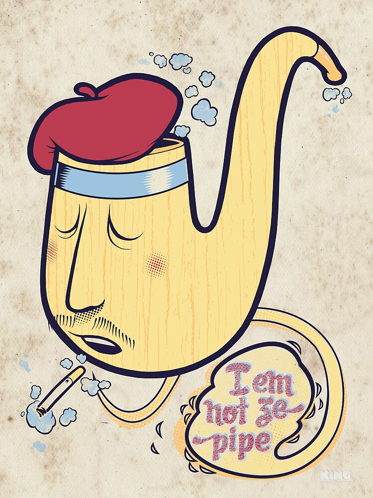 Not ze Pipe by Damian King