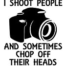I Shoot People by DouglasB