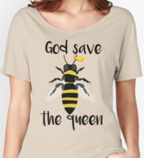 God Save the Queen Bees Women's Relaxed Fit T-Shirt