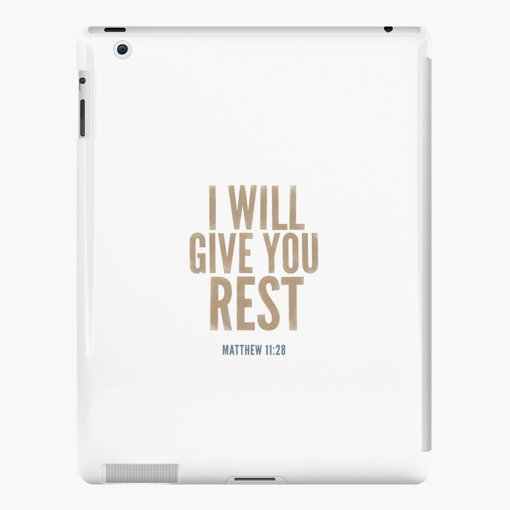 I will give you rest. - Matthew 11:28 iPad Case & Skin