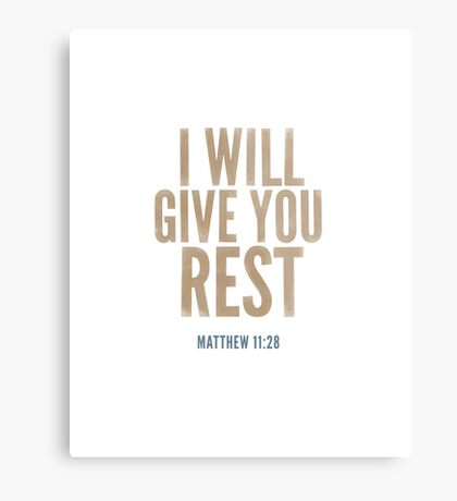 I will give you rest. - Matthew 11:28 Metal Print