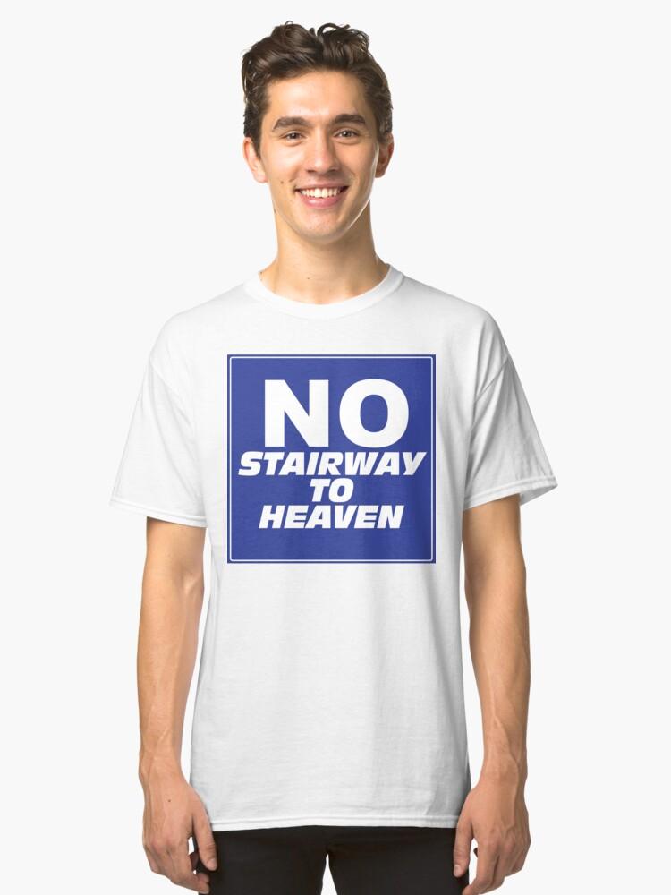 Alternate view of Wayne's World No Stairway to Heaven Sign Classic T-Shirt
