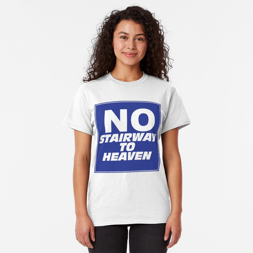 Wayne's World No Stairway to Heaven Sign Classic T-Shirt