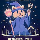 This Poster is Protected by a MEOWgical Spell by TechraNova