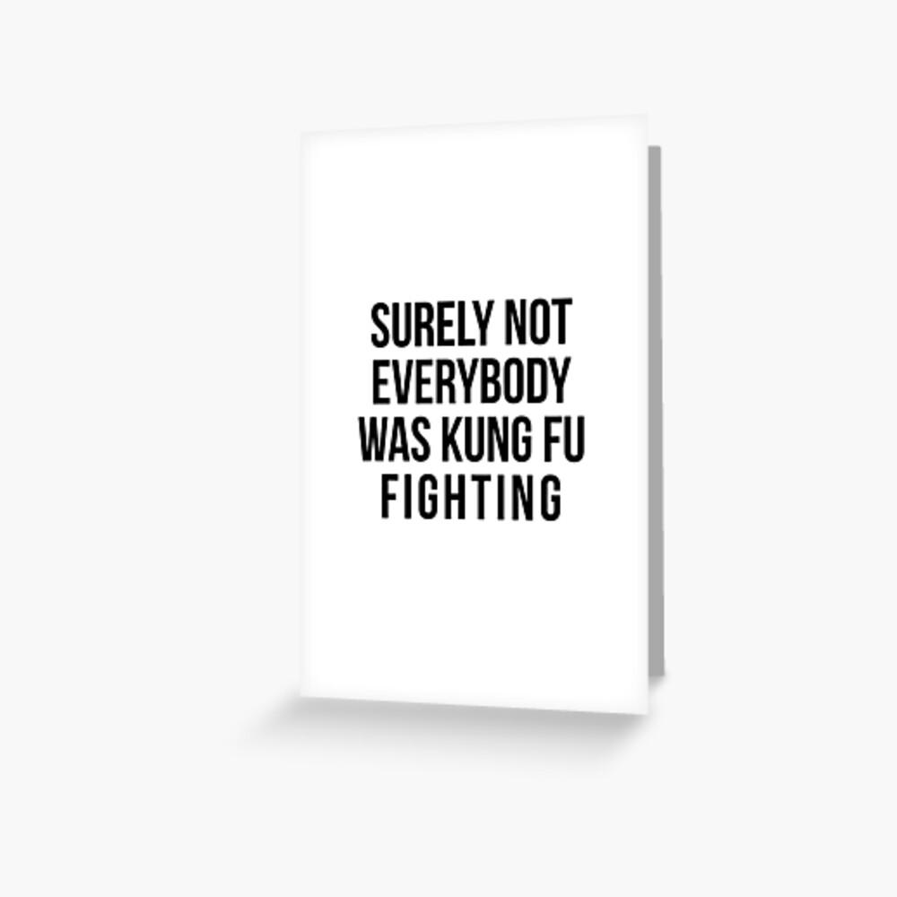 Seguramente no todos estaban luchando contra el Kung Fu Tarjetas de felicitación