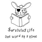 Surviving life one word at a time  by survivorbunny