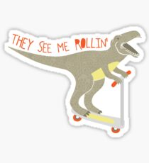 They See Me Rollin' Sticker